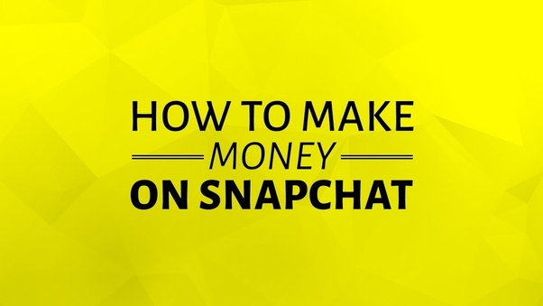 Can You Make Money From Snapchat Filters?