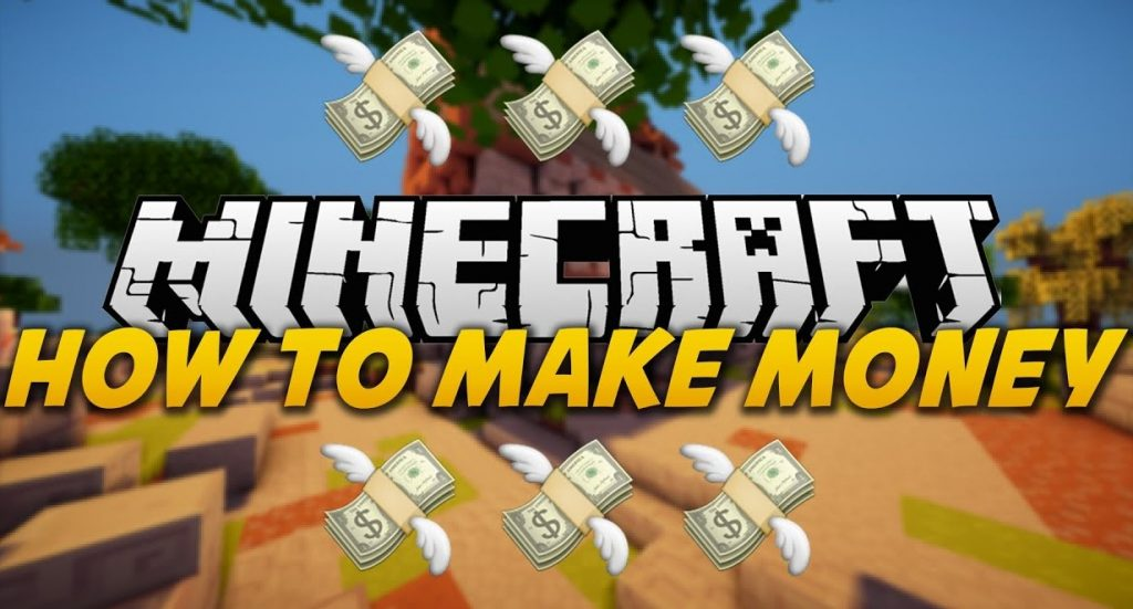 How to Make Money by Playing Minecraft